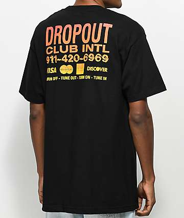 DROPOUT CLUB INTL. Call Now Black T-Shirt