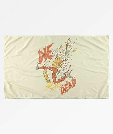 Deny Designs Die When You're Dead bandera