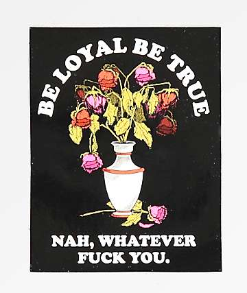 Flying Coffin Be Loyal, Be True Sticker