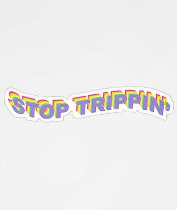 JV by Jac Vanek Stop Trippin Sticker
