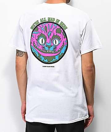 Know Bad Daze Mad camiseta blanca