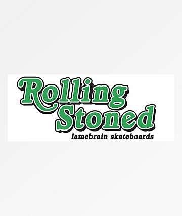Lamebrain Skateboards Rolling Stoned Sticker