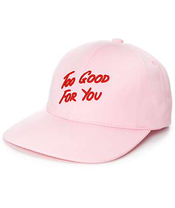 Local Heroes Too Good For You gorra béisbol