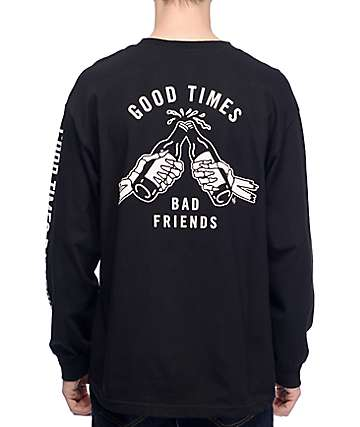 Lurking Class By Sketchy Tank Good Times Bad Friends Long Sleeve T-Shirt
