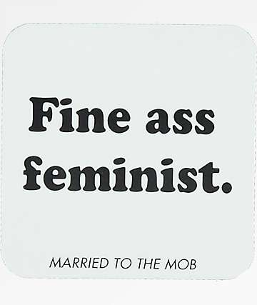 Married To The Mob Fine Ass Feminist Square Sticker