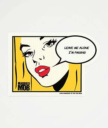 Married To The Mob Leave Me Alone Sticker