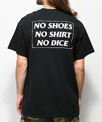 No Dice No Shoes Black T-Shirt