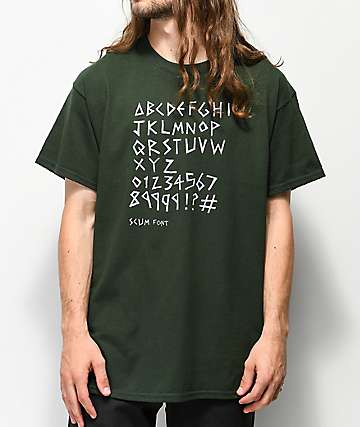 Scum Font Forest Green T-Shirt