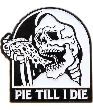 Sketchy Tank Pie Til I Die broche