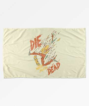 Society6 Die When You're Dead Banner