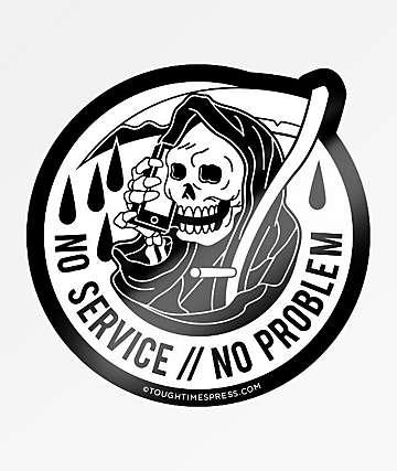 Tough Times No Service Sticker
