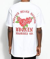 Broken Promises Forever Means Nothing White T-Shirt